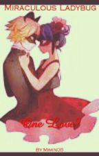 Miraculous Ladybug... One Love? by Mimin05