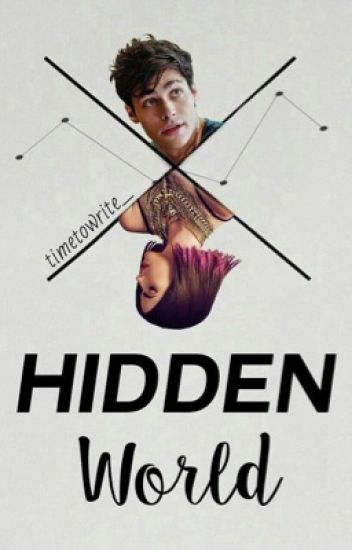 Hidden World TOME 1 - Shadowhunters [TERMINÉ]
