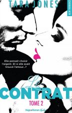Le Contrat - tome 2 { Publication - sortie le 25 juillet avec TéléStar } by ThaliaThalia1