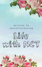 Life with NCT [On-hold] by secretlychasing