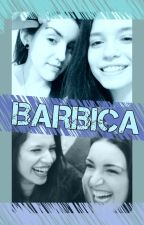 Barbica || ONE SHOTS by FuturoLejano