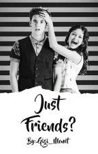 Just Friends? by gigi_regpala