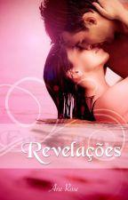 Revelações - Trilogia Em Fuga I by Ane-Rose
