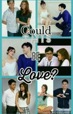 Could This Be Love? (McRis Fanfic Ft. Loishua, Hashtags, Girltrends) by ClarisseFaithAbeller