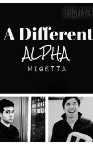 A Different Alpha {Wigetta} a/b/o #CaprichoAwards