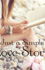 Just a Simple Love Story by JenSun