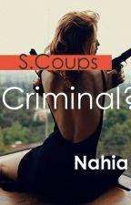 Criminal? (S.Coups Seventeen Y Tu) *Terminada* by Niacrazy