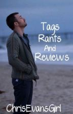 Tags, Rants, and Reviews  by ChrisEvansGirl