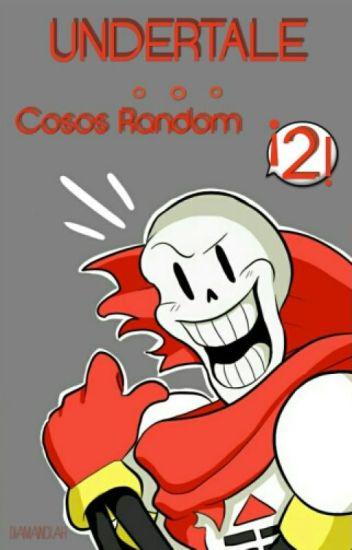 ♡~UNDERTALE: Cosos Random 2~♡