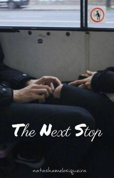 The Next Stop   AU L.S  