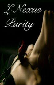 L Nexus: Purity by L_Nexus