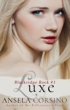 Luxe: Bride of the Vampire Book #1 by anselacorsino