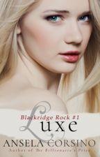 Luxe: Bride of the Vampire Book #1 by anselacorsino