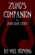 Zuko's Companion | ATLA | Zuko Love Story  by melhopkins