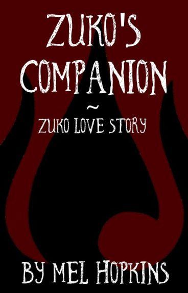 Zuko's Companion | ATLA | Zuko Love Story