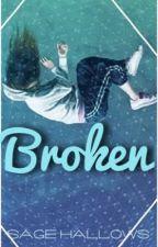 Broken by AConstellation13