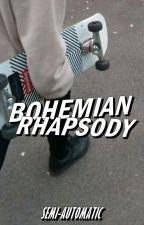 bohemian rhapsody ;; ☹ by -DISCOSUCKS