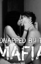 Kidnapped by the Mafia  by armyfavforlife