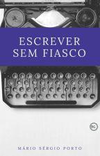Escrever Sem Fiasco by MarioPorto