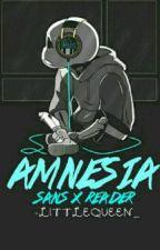 • Amnesia || Sans×Reader || Fanfic •, de -_Fxngirl_-