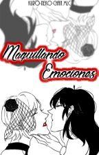 Maquillando emociones [Miraculous Ladybug Fanfic] by KuroNekoChanMLC