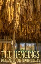 The Hangings by writersq
