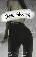 One Shot's +18 by Beliebersx