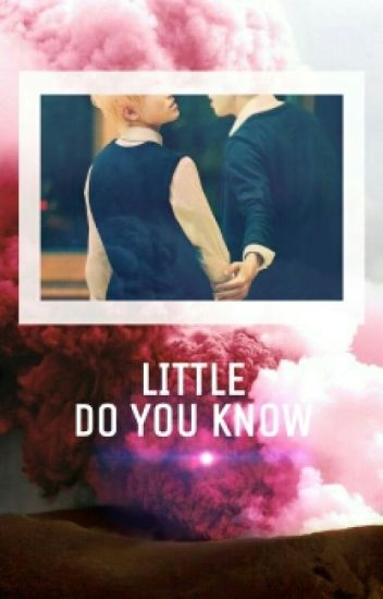 [CANCELADA] Little Do You Know || Jicheol