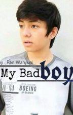 My Badboy by RaniWahyuni_