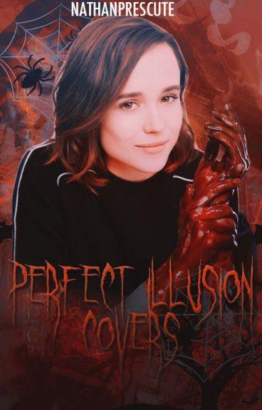 Perfect Illusion Covers(CERRADO TEMPORALMENTE)