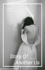 Story of Another us(Melanie Martinez) by ReneeGandarillas
