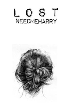 Lost | Harry  Styles a.u. by needmeharry