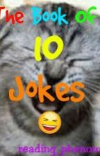 The Book Of Ten Jokes by reading_phenomenon