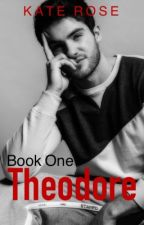 Theodore |Book 1| by tox-ic-i-ty