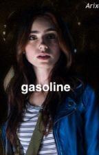 Gasoline [VALDEZ] by _AriXona
