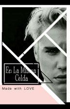 En la Misma Celda - Justin Bieber Y Tu  by BieberXxo_
