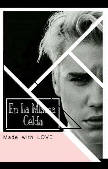 En la Misma Celda - Justin Bieber Y Tu / CANCELADA ⚠
