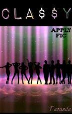 Cla$$y (Hip hop band apply fic) by Wereson