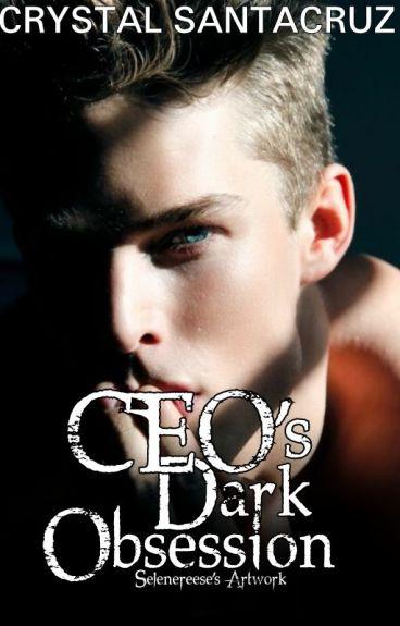 CEO's Dark Obsession