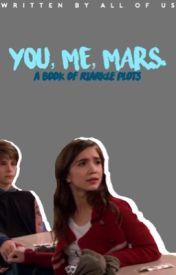 YOU, ME, MARS. ☼ PLOTS by riarklecommunity