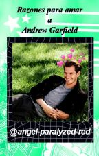 ❧Razones para amar a Andrew Garfield. by angel-paralyzed-red