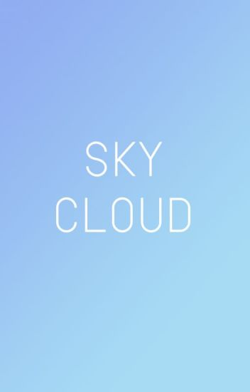 [SF/OS] SKY CLOUD
