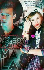 Yo Solo Soy La Chica Mala.  by MabethMartinez