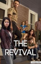 The Revival by gomeztwd