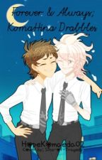 Forever and Always - KomaHina Drabbles by HopeKomaeda02