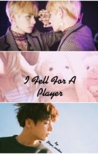 I Fell For A Player||Vkook|| {Completed} by Jhope_snakeu
