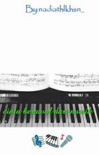Cinta Berawal Dari Musik by nadiathlkhsn_