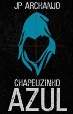Chapeuzinho Azul by JosePedro13