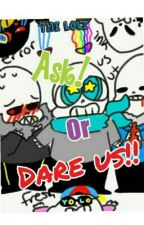 Ask Or Dare all The Sans! {Discontinued} by The_Lolz