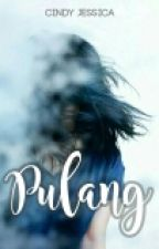 Pulang by cindyjessicafrisca